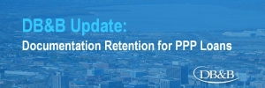 Documentation Retention for PPP Loans